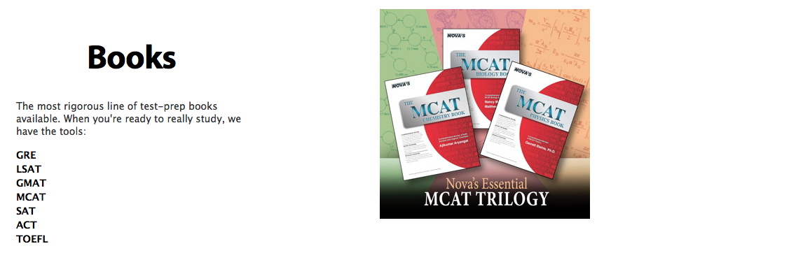 The most rigorous line of test-prep books available. When you're ready to really study, we have the tools: GRE, LSAT, GMAT, MCAT, SAT, ACT, TOEFL