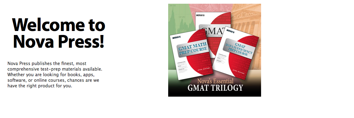 Nova Press publishes the finest, most comprehensive test-prep materials available. Whether you are looking for books, apps, software, or online courses, chances are we have the right product for you.